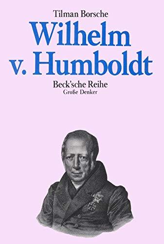9783406332180: Wilhelm von Humboldt (Grosse Denker) (German Edition)