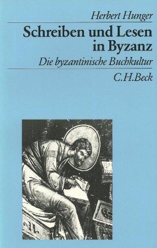 9783406333910: Schreiben und Lesen in Byzanz: Die byzantinische Buchkultur (Beck's archäologische Bibliothek) (German Edition)