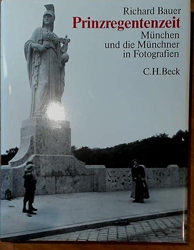 9783406333965: Prinzregentenzeit: München und die Münchner in Fotografien (German Edition)