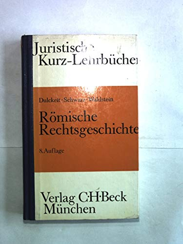 9783406333989: Römische Rechtsgeschichte. Ein Studienbuch