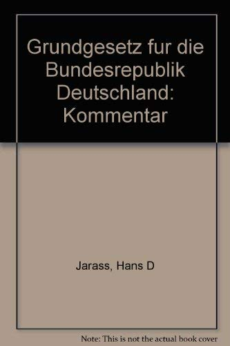 9783406335921: Grundgesetz für die Bundesrepublik Deutschland. Kommentar