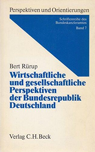 9783406336089: Wirtschaftliche und gesellschaftliche Perspektiven der Bundesrepublik Deutschland (Perspektiven und Orientierungen) (German Edition)