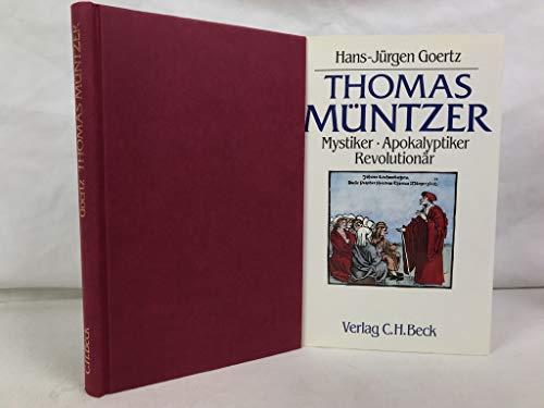 9783406336126: Thomas Müntzer: Mystiker, Apokalyptiker, Revolutionär (German Edition)