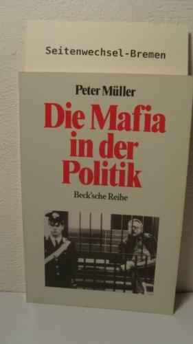 9783406340130: Die Mafia in der Politik (Beck'sche Reihe) (German Edition)