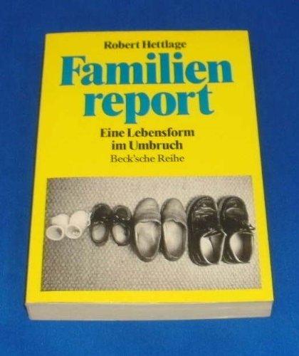 9783406340758: Familienreport: Eine Lebensform im Umbruch (Beck'sche Reihe) (German Edition)