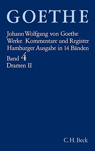 9783406342615: Werke, 14 Bde. (Hamburger Ausg.), Bd.4, Dramatische Dichtungen