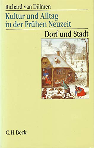 9783406345814: Duelmen, Richard van Bd. 2., Dorf und Stadt : 16. - 18. Jahrhundert Kultur und Alltag in der fruehen Neuzeit. - Muenchen : Bec