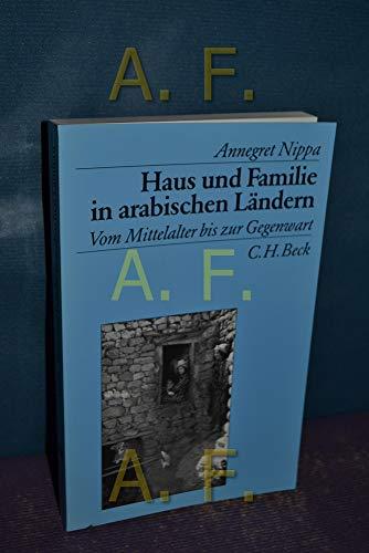 9783406346033: Haus und Familie in arabischen Ländern. Vom Mittelalter bis zur Gegenwart