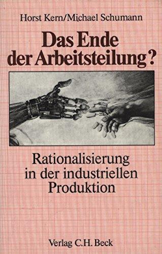 9783406348280: Das Ende der Arbeitsteilung?: Rationalisierung in der industriellen Produktion