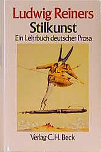 9783406349850: Stilkunst: Ein Lehrbuch deutscher Prosa