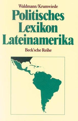 9783406351655: Politisches Lexikon Lateinamerika (Aktuelle Länderkunden) (German Edition)