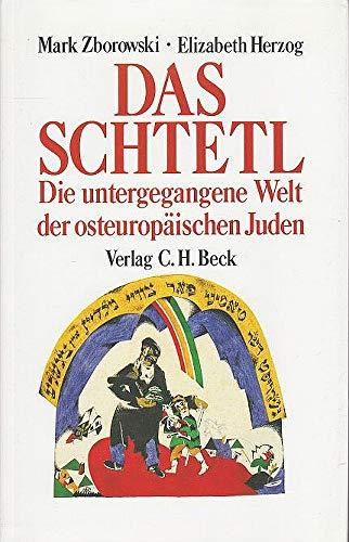 9783406351846: Das Schtetl: Die untergegangene Welt der osteuropäischen Juden