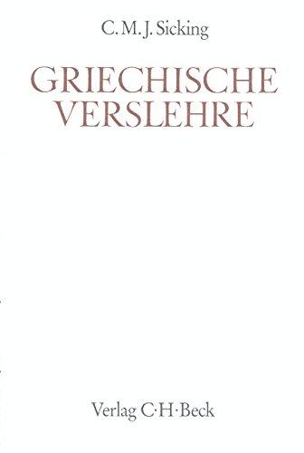 Griechische Verslehre: Sicking, C.M.J.