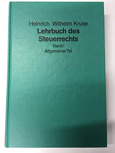 9783406353352: Lehrbuch des Steuerrechts Bd. 1: Allgemeiner Teil: Band 1