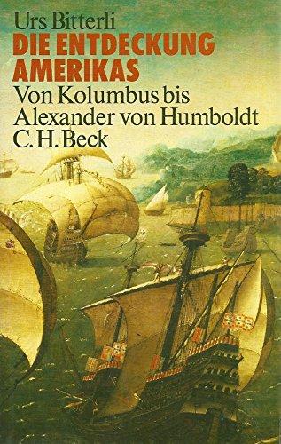 9783406354670: Die Entdeckung Amerikas: Von Kolumbus bis Alexander von Humboldt
