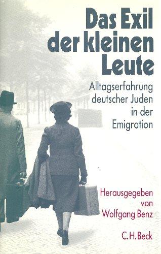 9783406355035: Das Exil der kleinen Leute: Alltagserfahrung deutscher Juden in der Emigration