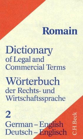 9783406358364: Dictionary of Legal and Commercial Term: German-English/Worterbuch Der Rechts-Und Wirtschaftssprache, Part Teil II : Deutsch-Englisch