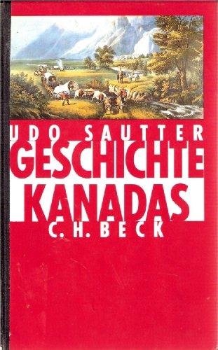 9783406359279: Geschichte Kanadas: Von der europäischen Entdeckung bis zur Gegenwart (German Edition)