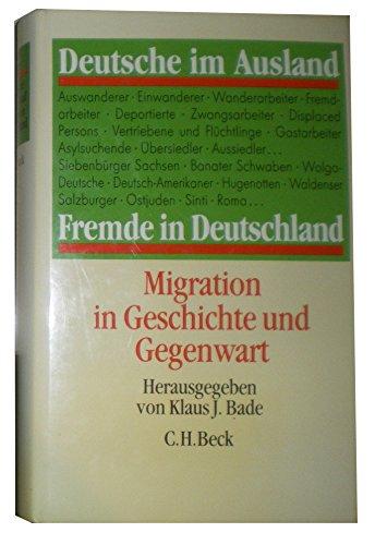 9783406359613: Deutsche im Ausland, Fremde in Deutschland: Migration in Geschichte und Gegenwart