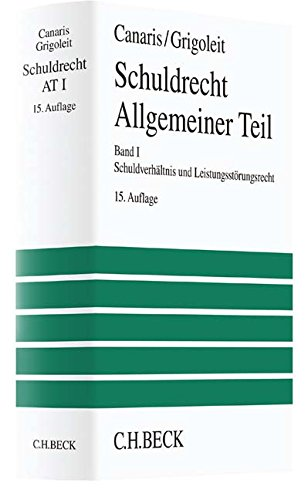 9783406365348: Lehrbuch des Schuldrechts  Bd. I/1 Allgemeiner Teil: Schuldverhältnisse und Leistungsstörungsrecht