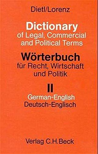 9783406366543: Wörterbuch für Recht, Wirtschaft und Politik: Mit Kommentaren in deutscher und englischer Sprache (German and English Edition)