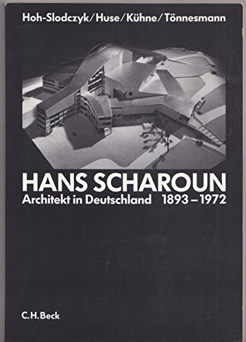 9783406367960: Hans Scharoun, Architekt in Deutschland 1893-1972 (German Edition)