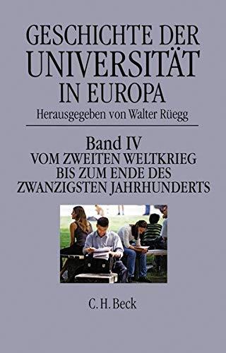 Geschichte der Universität in Europa 1946 - 1990: Walter Rüegg