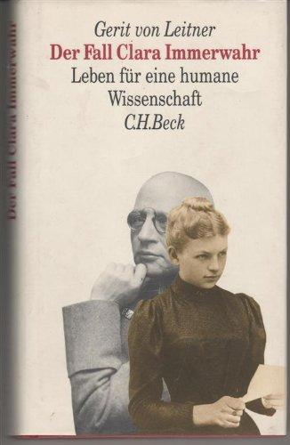 9783406371141: Der Fall Clara Immerwahr: Leben fur eine humane Wissenschaft (German Edition)