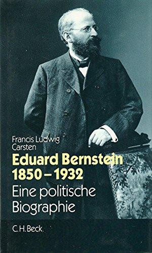 9783406371332: Eduard Bernstein, 1850-1932: Eine politische Biographie