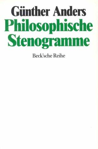Philosophische Stenogramme: Anders, Günther: