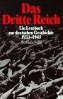 9783406374791: Das Dritte Reich: Ein Lesebuch zur deutschen Geschichte 1933-1945 (Beck'sche Reihe)