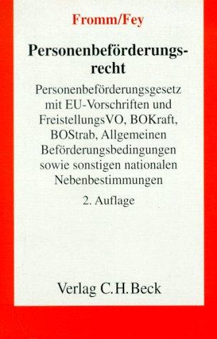 9783406376245: Personenbeförderungsrecht. Personenbeförderungsgesetz mit EU-Vorschriften und Freistellungs-Verordnung, BOKraft, BOStrab, Allgemeinen Textausgabe mit Erläuterungen