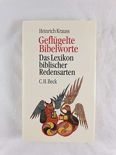 9783406377303: Geflügelte Bibelworte: Das Lexikon biblischer Redensarten (German Edition)
