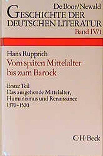 9783406378980: Geschichte der deutschen Literatur von den Anfängen bis zur Gegenwart, Bd.4/1, Die deutsche Literatur vom späten Mittelalter bis zum Barock