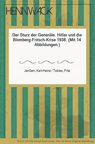 9783406381096: Der Sturz der Generäle: Hitler und die Blomberg-Fritsch-Krise 1938 (German Edition)