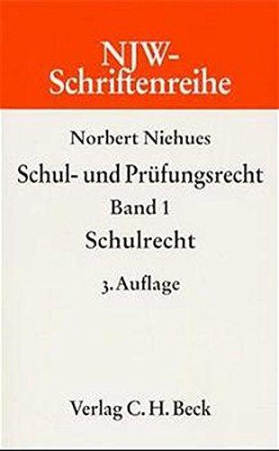 9783406383465: NJW-Schriftenreihe (Schriftenreihe der Neuen Juristischen Wochenschrift), H.27/1, Schulrecht und Prüfungsrecht