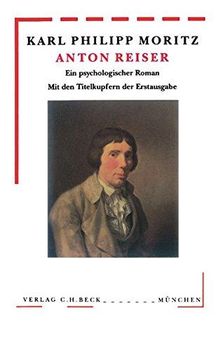 Anton Reiser. Ein psychologischer Roman. - Moritz, Karl Philipp.