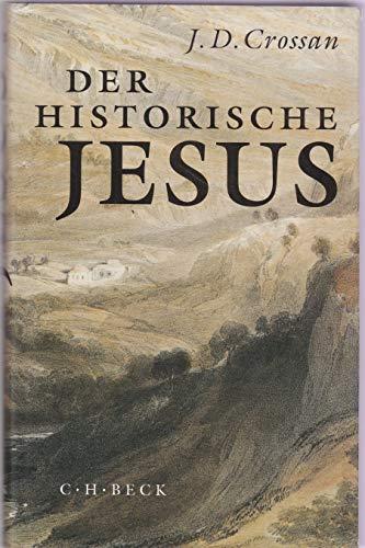 Der historische Jesus. (3406385141) by John Dominic Crossan