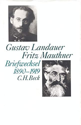 Briefwechsel Landauer / Mauthner 1890 - 1919 (Hardback): Gustav Landauer, Fritz Mauthner