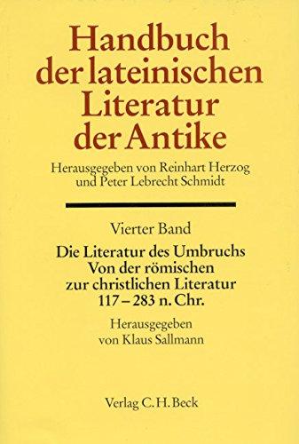 Handbuch der Altertumswissenschaft Handbuch der Lateinischen Literatur der Antike: Reinhart Herzog