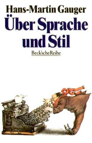 9783406392078: Über Sprache und Stil (Beck'sche Reihe) (German Edition)