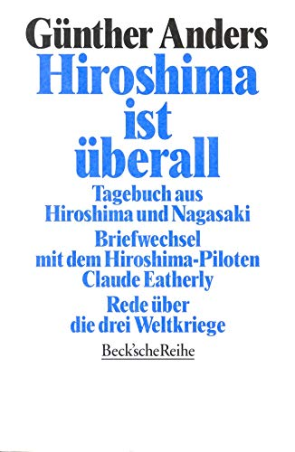 9783406392122: Hiroshima ist überall: Tagebuch aus Hiroshima und Nagasaki