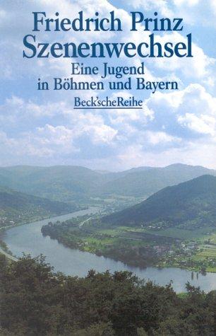 9783406392368: Szenenwechsel: Eine Jugend in Böhmen und Bayern (Beck'sche Reihe)