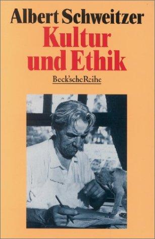 9783406392504: Kultur und Ethik.