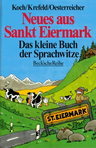 9783406392870: Neues Aus Sankt Eiermark (German Edition)