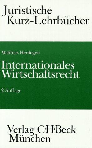 9783406394935: Internationales Wirtschaftsrecht. Ein Studienbuch