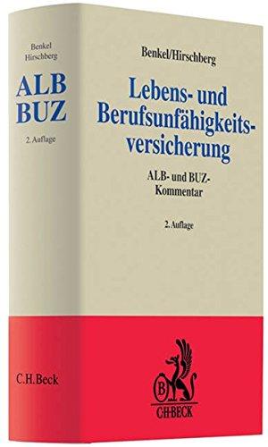 Lebens- und Berufsunfähigkeitsversicherung: Gert Andreas Benkel