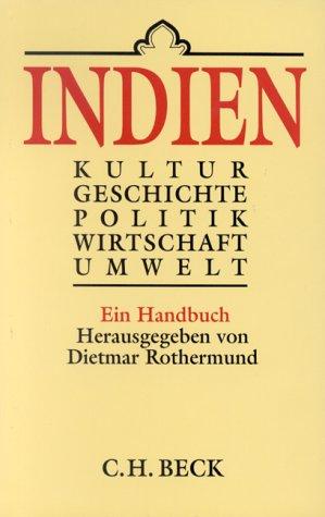 9783406396618: Indien. Kultur, Geschichte, Politik, Wirtschaft, Umwelt. Ein Handbuch.