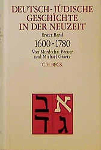 9783406397028: Deutsch-jued. Geschichte in Neuzeit 1: Bd. 1