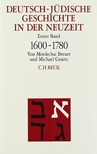 9783406397059: Deutsch-jüdische Geschichte in der Neuzeit: in 4 Bänden